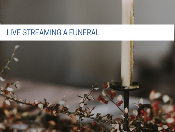 Funeral Video Streaming